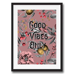 Good Vibes Only Vintage Style Word Quote Typography wall art print framed and unframed