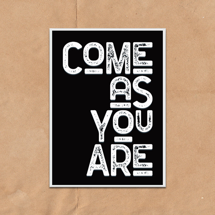 Come As You Are Vintage Style Lyric Quote Typography wall art print framed and unframed