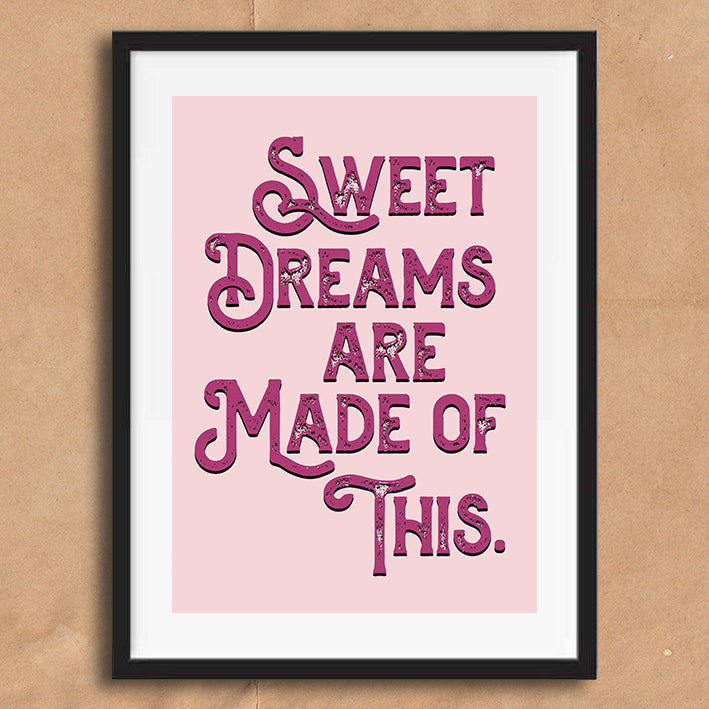 Sweet Dreams Vintage Style Lyric Quote Typography wall art print framed and unframed