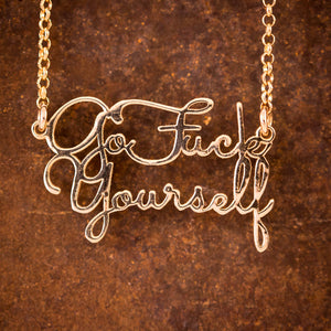 "9ct Yellow Gold ""Go Fuck Yourself"" Necklace"