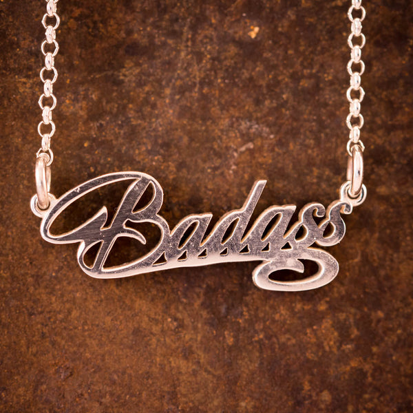 "Sterling Silver ""Badass"" Necklace"