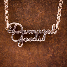 "Sterling Silver ""Damaged Goods"" Necklace"
