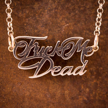 "Sterling Silver ""Fuck Me Dead"" Necklace"