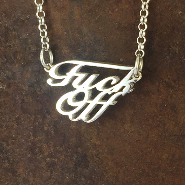 "Sterling Silver ""Fuck Off"" necklace"
