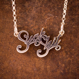 "Sterling Silver ""Suck Shit"" Necklace"