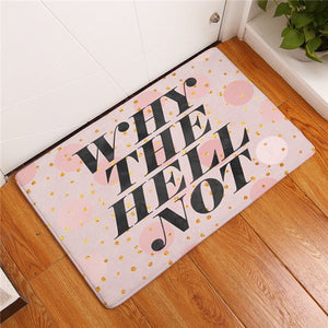 "Tapis de bain ""Why the Hell not"""