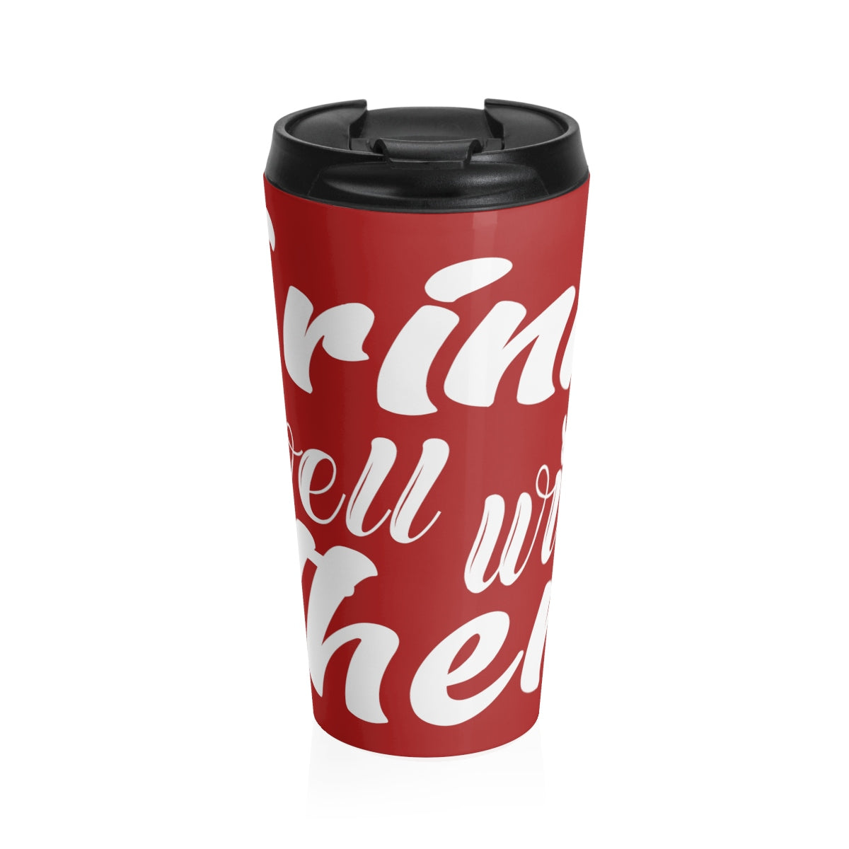 Drinks Well with Others 15 oz Stainless Steel Drink Tumbler in Red - Nauti Details