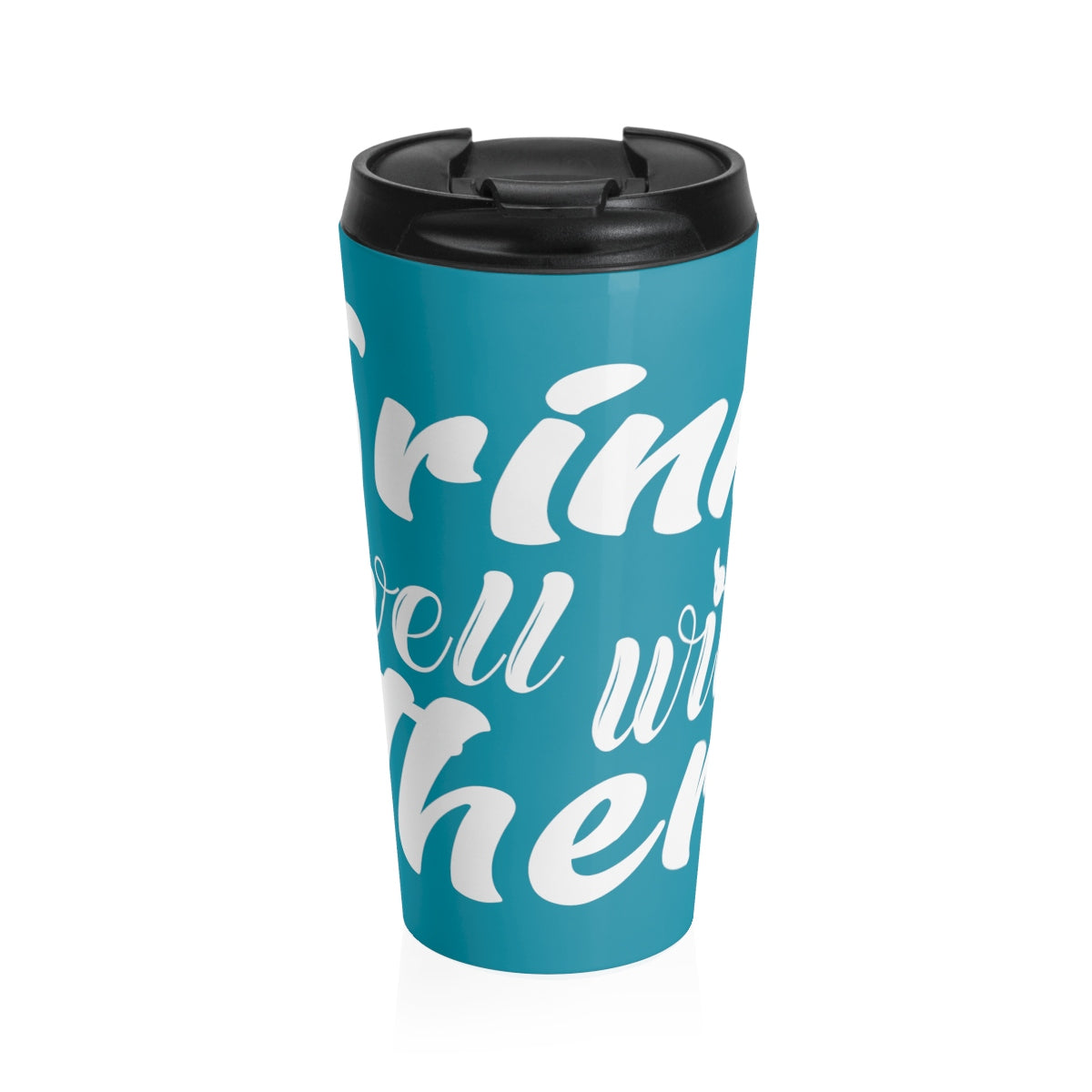 Drinks Well with Others Stainless Steel Drink Tumbler in Turquoise - Nauti Details