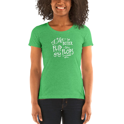 Life is Better in Flip Flops Women's Short Sleeve T-Shirt - Nauti Details