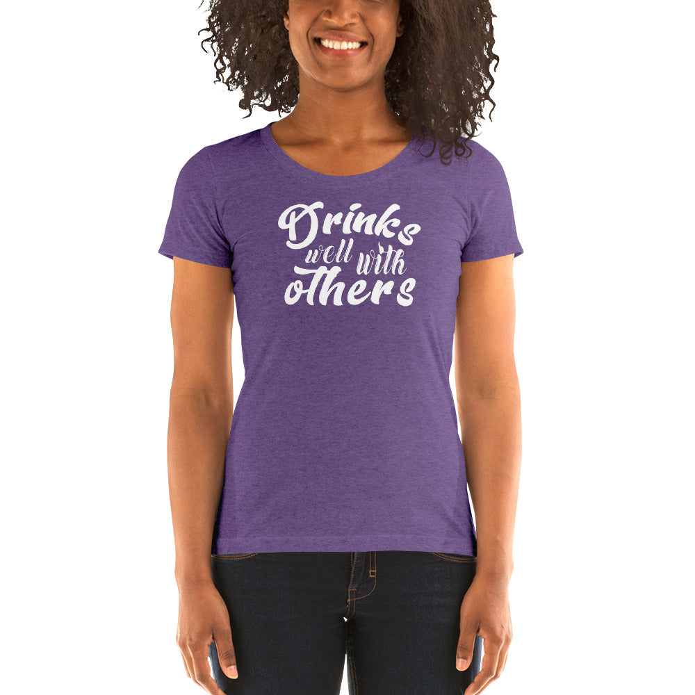Drinks Well with Others Women's Short Sleeve T-Shirt - Nauti Details