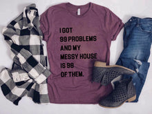 99 problems messy house crew neck tee Short sleeve miscellaneous tee Bella Canvas 3001 Cream