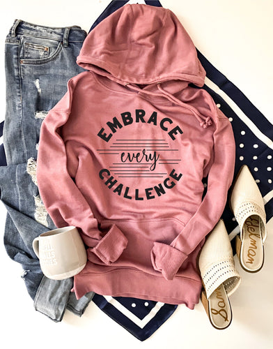 Embrace every challenge french terry hoodie Fall French Terry hoodie Lane seven and cotton heritage French Terry raglans