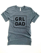 Grl dad tee Short sleeve men's tee Bella Canvas 3001
