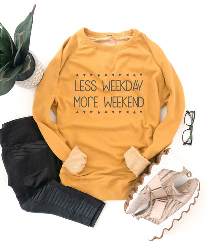 Less weekday more weekend french terry raglan Mom French Terry raglan Cotton heritage and lane seven French Terry raglan