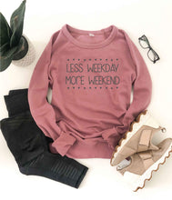 Less weekday more weekend french terry raglan Mom French Terry raglan Cotton heritage and lane seven French Terry raglan XS Mauve