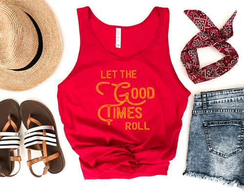 Let the good times roll unisex tank Summer tank Bella Canvas 3480 tank