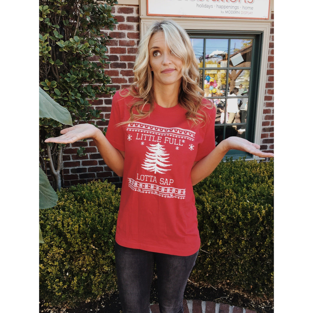 Little Full Lotta Sap tee Short sleeve holiday tee Bella Canvas 3001