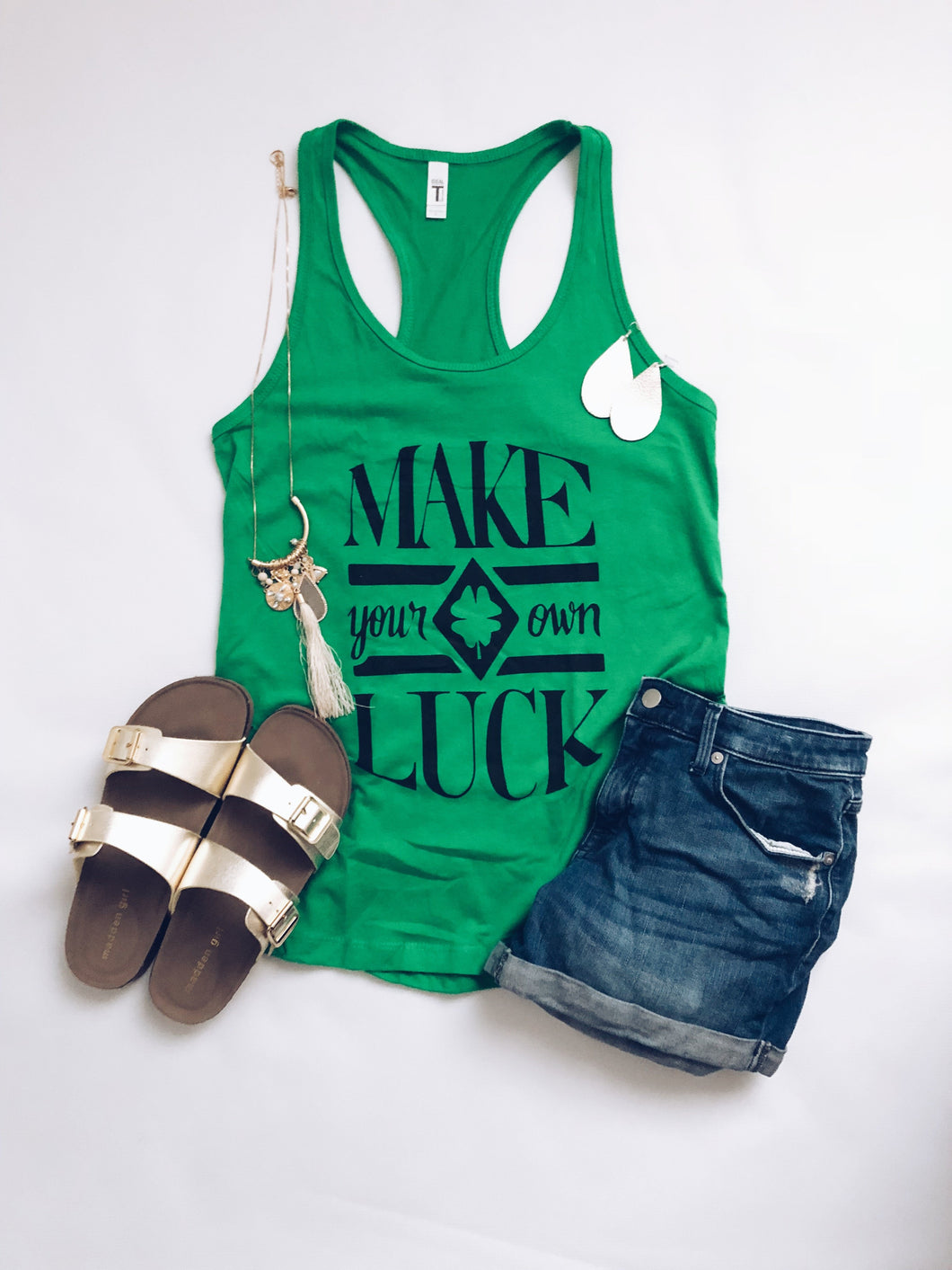 Make your own luck tank St pattys day tank Ideal fit tank Kelly green