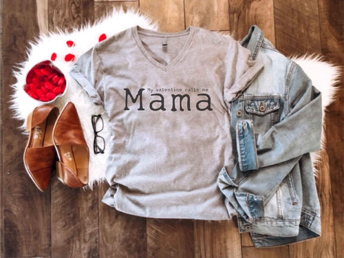 My valentine calls me mama Short sleeve valentines day tee Next Level 6240 heather grey