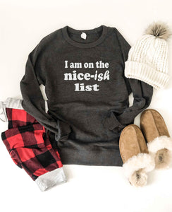 Nice-ish list sweatshirt Holiday French Terry raglan Lane seven unisex sweatshirt XS Charcoal