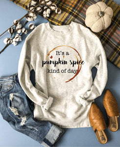 Pumpkin spice kind of day sweatshirt Fall Sweatshirt Lane seven unisex sweatshirt