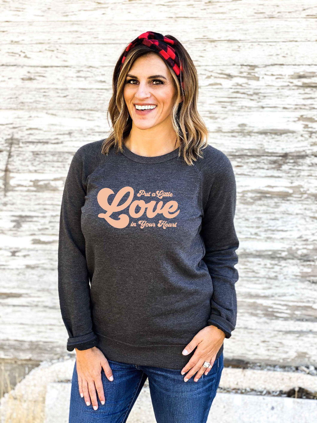 Put a little love french terry raglan Valentines French Terry raglan Cotton heritage unisex French Terry spice