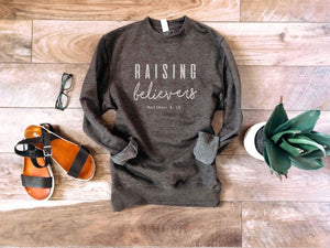 Raising believers sweatshirt Faith based sweatshirt Lane seven unisex sweatshirt charcoal