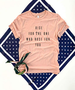 Rise for the one(with cross) Short sleeve Easter tee Bella Canvas 3001 heather peach