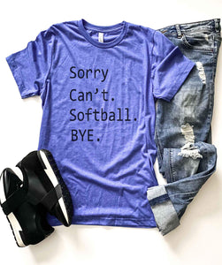 Sorry can't softball tee Baseball french Terry raglan Lane seven French Terry raglan
