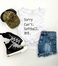 Sorry can't softball unisex muscle tank Baseball french Terry raglan Bella Canvas 6003 muscle tank