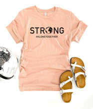 Strong alone together tee Short sleeve 2020 quarantine tee Bella Canvas 3001