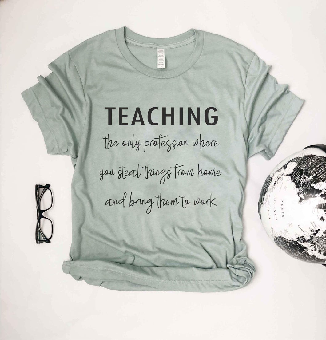 Teaching profession tee Short sleeve teacher tee Bella Canvas 3001 heather dusty blue
