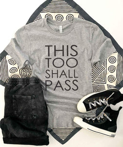 This too shall pass tee Short sleeve 2020 quarantine tee Bella Canvas 3001 XS Athletic heather grey