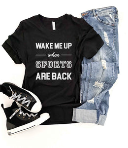 Wake me up when sports are back tee Short sleeve 2020 tee Bella Canvas 3001 XS Black