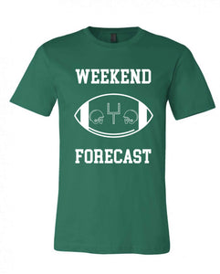 Weekend Forecast Short sleeve football tee Bella canvas and Next Level S Forest green(Packers)