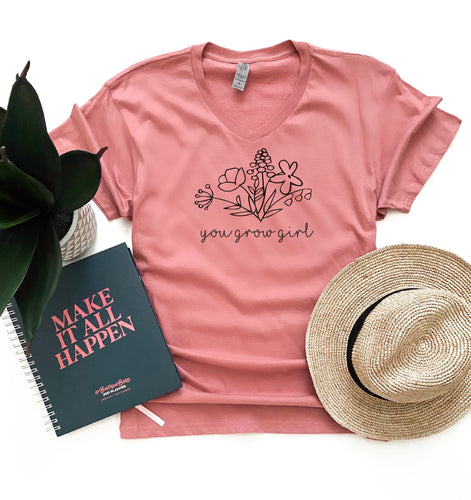 You grow girl women's tee Short sleeve inspirational tee Next level tee