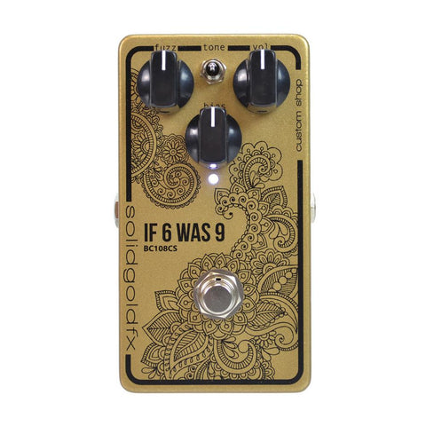 SolidGold FX BC108CS If 6 Was 9 Fuzz