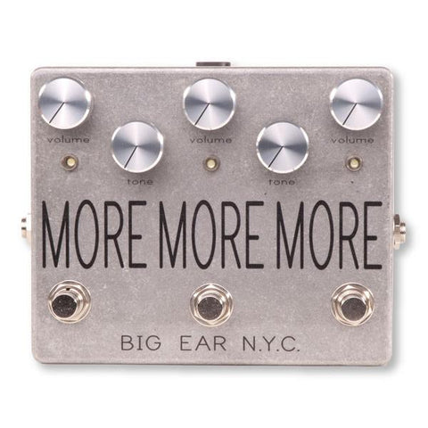 Big Ear NYC More More More Triple Boost