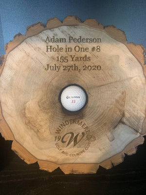 Hole in One Log with lasered hole for Ball