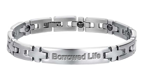 Borrowed Life Bracelet