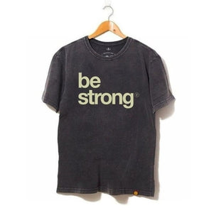 Camiseta Be Strong