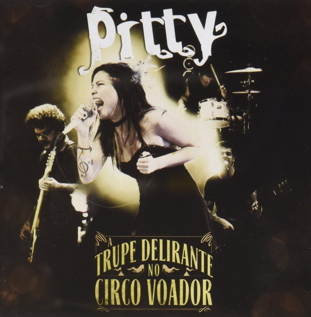 CD Pitty A Trupe Delirante no Circo Voador