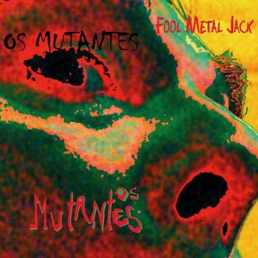 LP Os Mutantes Fool Metal Jack