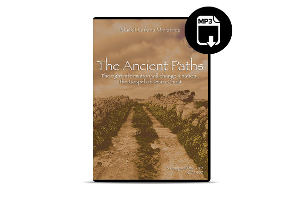 The Ancient Paths (MP3)