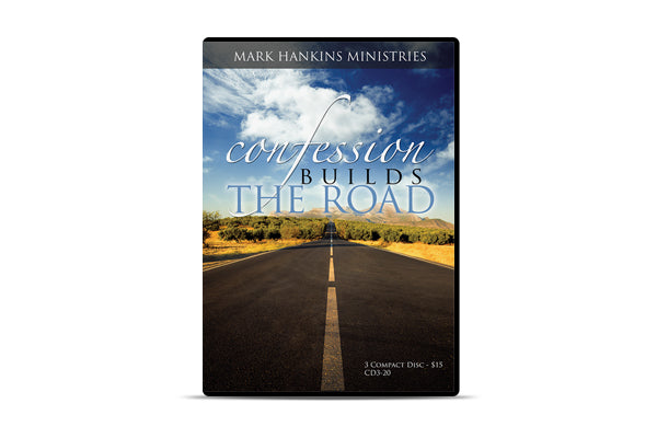 Confession Builds the Road