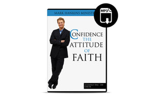 Confidence: The Attitude of Faith