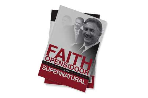 Faith Opens the Door to the Supernatural