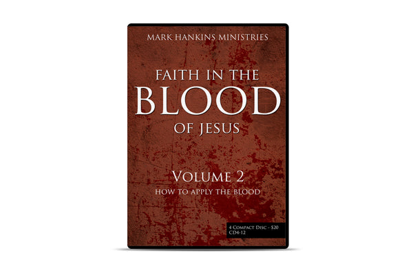 Faith In the Blood of Jesus (vol. 2)