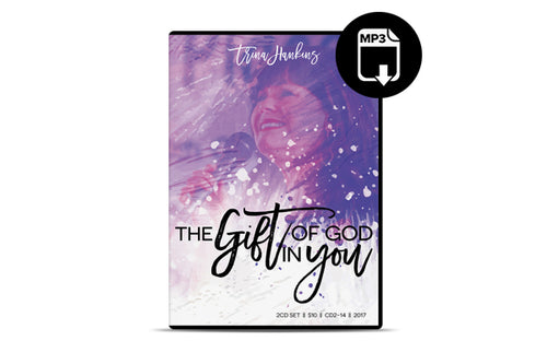 The Gift of God In You (MP3)