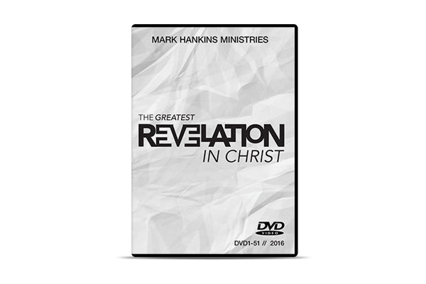 The Greatest Revelation In Christ